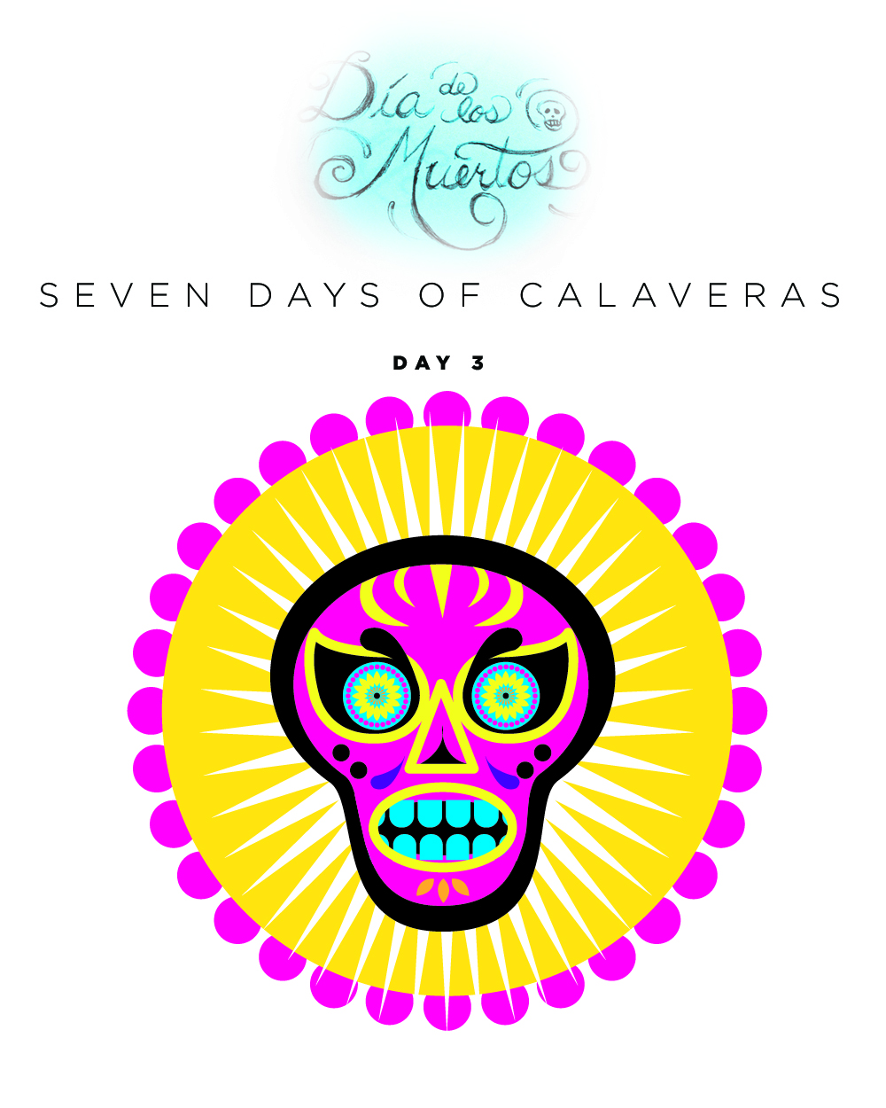 SEVEN days of calaveras day 3