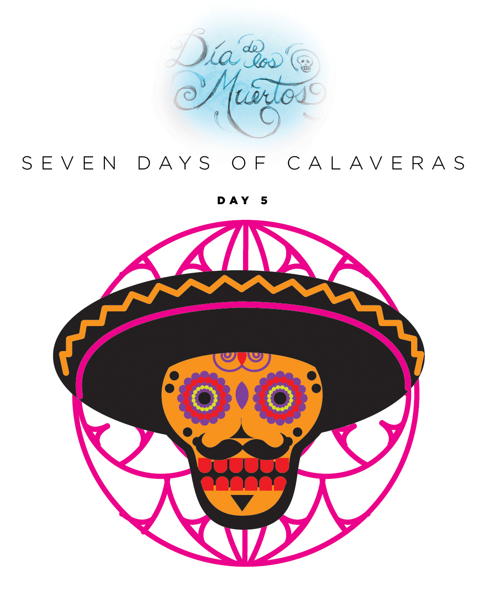 SEVEN days of calaveras day 5